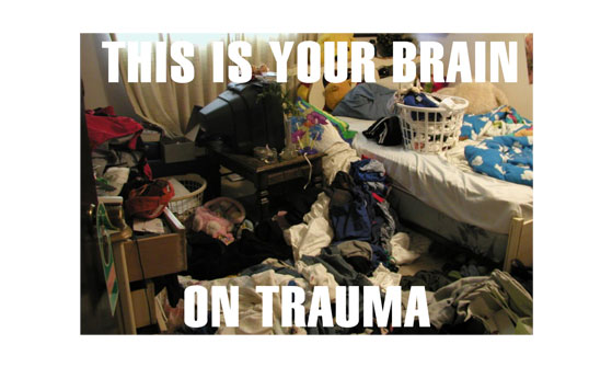 This is your brain on trauma.